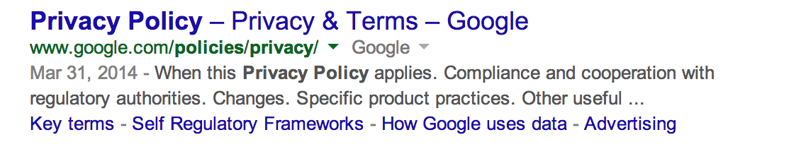 The top result of Googling 'Privacy Policy' on July 31, 2014.